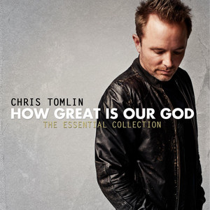 How Great is Our God: The Essential Collection album
