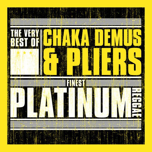 Finest Platinum Reggae: The Very Best of Chaka Demus & Pliers
