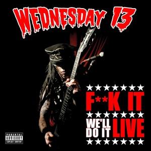 F**K It, We'll Do It Live Albumcover