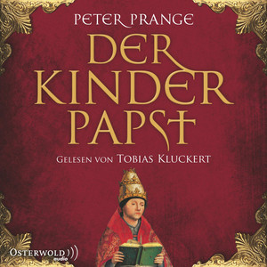 Der Kinderpapst Audiobook