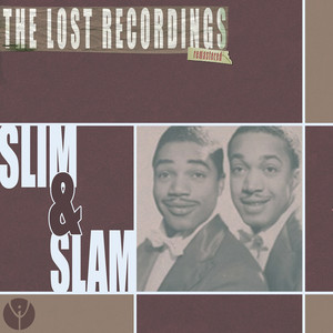 Slim & Slam: The Lost Recordings (Remastered) album