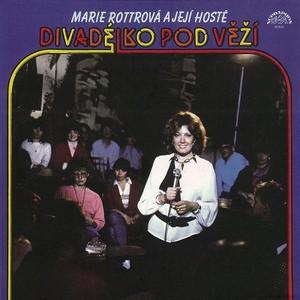 Marie Rottrová - Divadélko pod věží