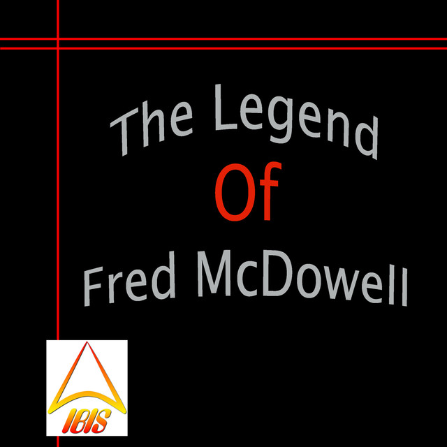 The Legend of Fred McDowell Albumcover