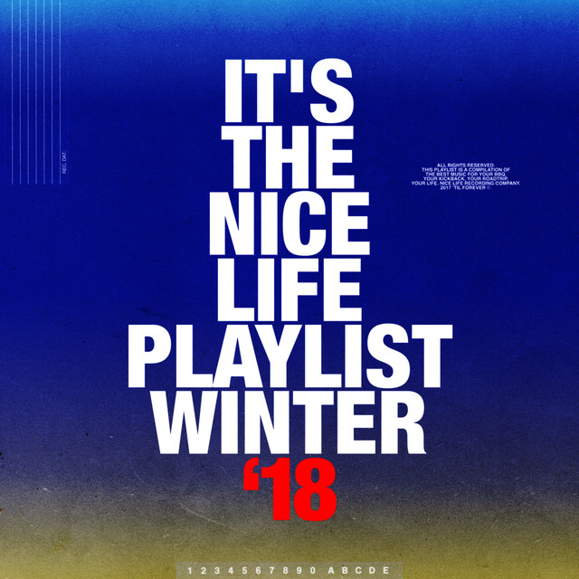 Album cover for Nice Life WINTER '18 by Various Artists