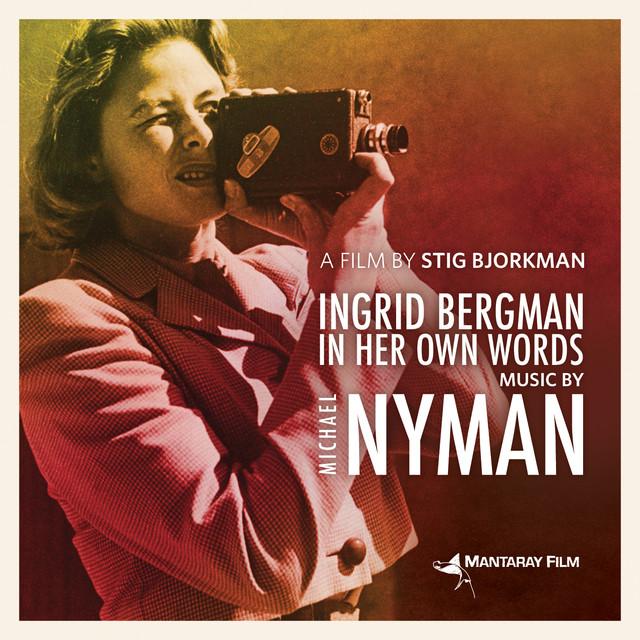 Ingrid Bergman in Her Own Words (Original Motion Picture Soundtrack)