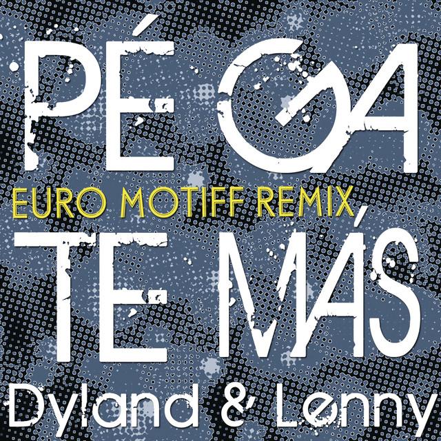 Pégate Más (Euro Motiff Remix)