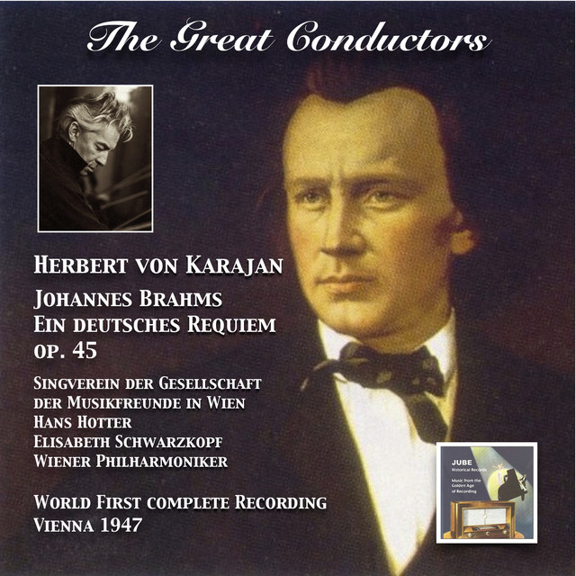 The Great Conductors: Herbert von Karajan Conducts Ein deutsches Requiem, Op. 45 Albumcover