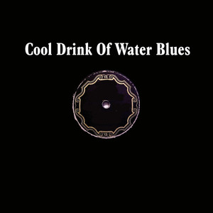 Cool Drink of Water Blues album