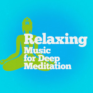 Relaxing Music for Deep Meditation Albumcover
