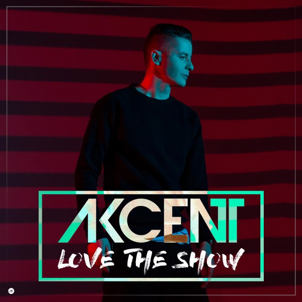 Album cover for Love the Show by Akcent