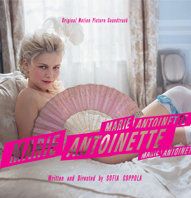 Marie Antoinette (Original Motion Picture Soundtrack) by ...
