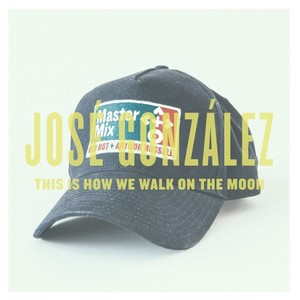 José González, This Is How We Walk On The Moon på Spotify