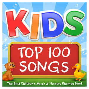 Kids Top 100 Songs - The Best Childrens Music & Nursery Rhymes Ever ! - Nursery  Rhymes