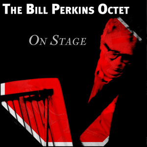 On Stage: The Bill Perkins Octet album
