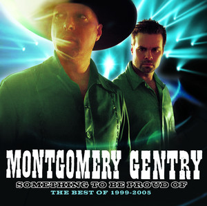 Something To Be Proud Of: Best Of 1999-2005 - Gentry Montgomery
