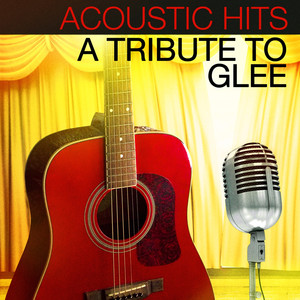Acoustic Hits - A Tribute to Glee Albumcover