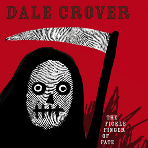 Dale Crover - The Fickle Finger of Fate