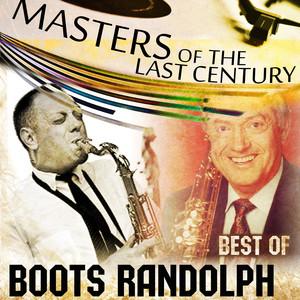 Masters Of The Last Century: Best of Boots Randolph album