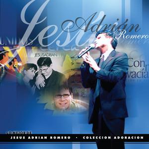 Colección Adoración - Jesus Adrian Romero