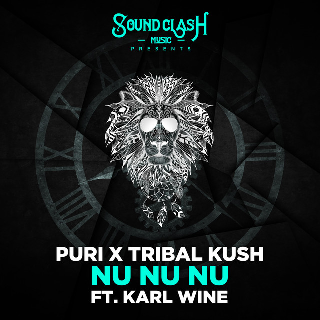 Puri & Tribal Kush & Karl Wine - Nu Nu Nu