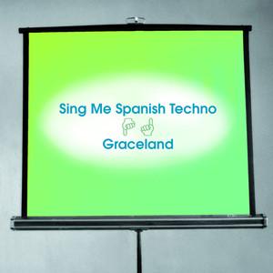 Sing Me Spanish Techno