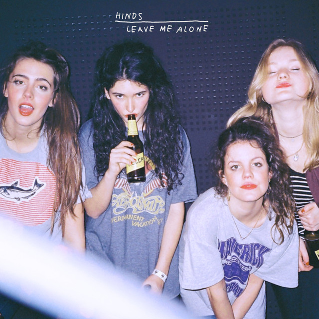 Album cover for Leave Me Alone by Hinds