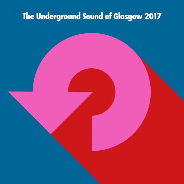 The Underground Sound of Glasgow 2017