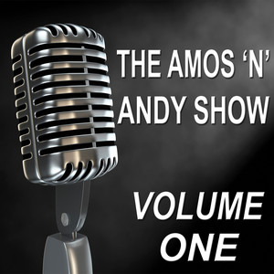 The Amos 'n' Andy Show - Old Time Radio Show, Vol. One Audiobook