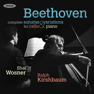 Beethoven: Complete Sonatas & Variations for Cello & Piano Albümü