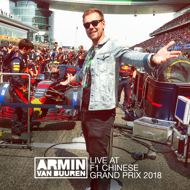 Album cover for Live at F1 Chinese Grand Prix 2018 (Shanghai, China) by Armin van Buuren