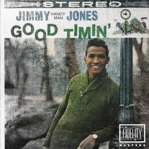 Classic and Collectable - Jimmy Jones - Good Timin'