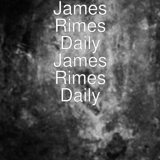 Album cover for James Rimes Daily by James Rimes Daily