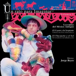 V. Leyendas del México Antiguo: El coyote y la Serpiente / El Tlacuache y el Sol Albumcover