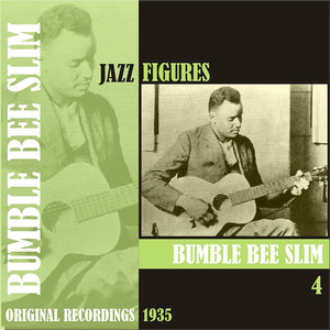 Jazz Figures / Bumble Bee Slim, (1935), Volume 4 album