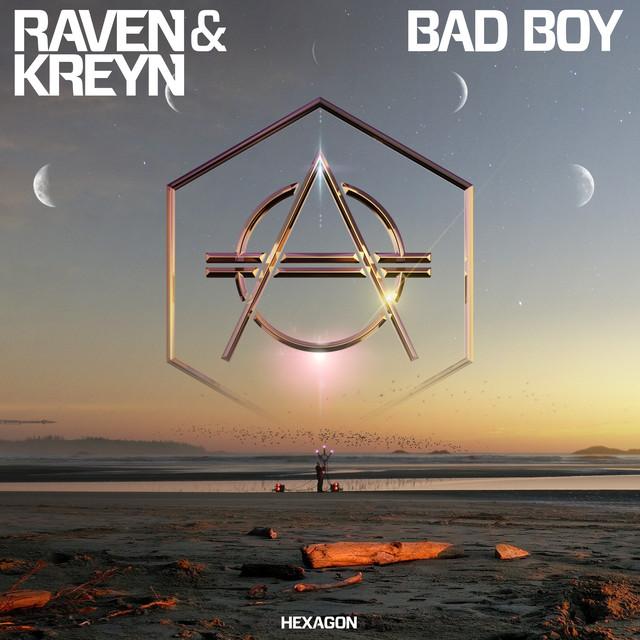 Raven & Kreyn - Bad Boy