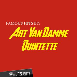 Famous Hits by Art Van Damme Quintette album