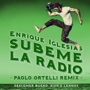 SUBEME LA RADIO (Paolo Ortelli Remix)