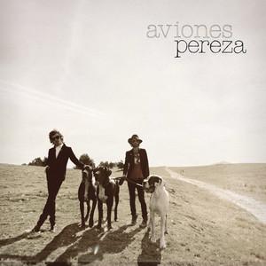 Aviones - Pereza