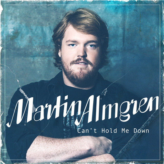 Album cover for Can't Hold Me Down by Martin Almgren