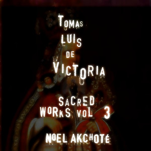 Tomás Luis de Victoria: Sacred Works, Vol. 3 (Arr. for Guitar) Albumcover