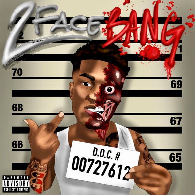 Album cover for 2 Face Bang by Fredo Bang
