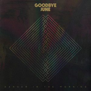 Goodbye June Oh No cover