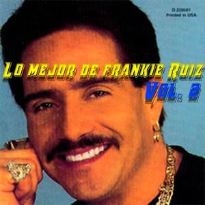 Lo Mejor de Frankie Ruiz, Vol. 2 album