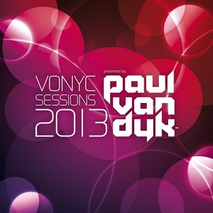 VONYC Sessions 2013 - Presented by Paul van Dyk (Unmixed Edits) Albumcover