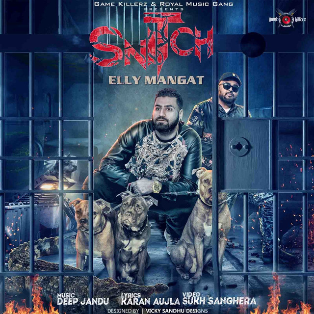 No Need Karan Aujla Mrjatt: Snitch (feat. Deep Jandu), A Song By Elly Mangat, Karan