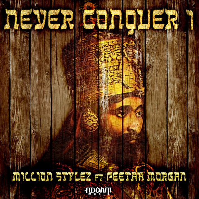 Never Conquer I (feat. Peetah Morgan)