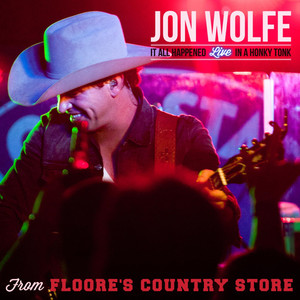 It All Happened Live in a Honky Tonk from Floore's Country Store album