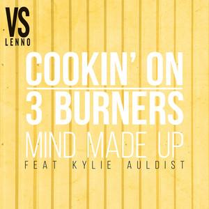 Cookin' On 3 Burners, Kylie Auldist, Lenno Mind Made Up (feat. Kylie Auldist) - Lenno vs. Cookin' On 3 Burners cover