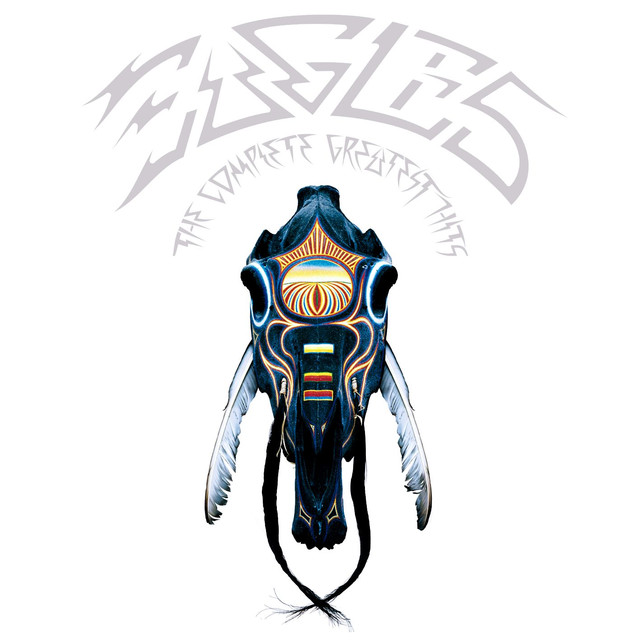 Eagles The Complete Greatest Hits (Remastered) album cover