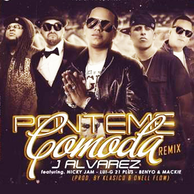 Ponteme Comoda Remix (feat. Mackie Ranks, Benyo El Multi, Nicky Jam & Lui-G 21 Plus)